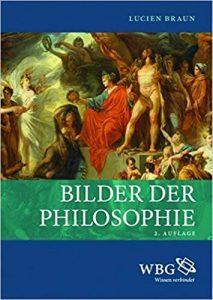 Lucian Braun, Bilder der Philosophie